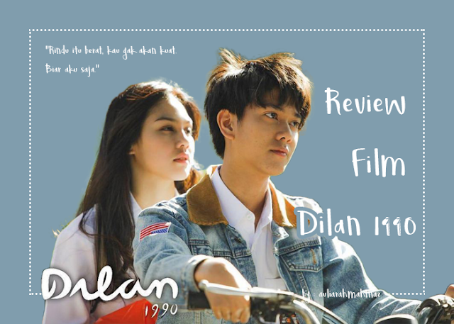 Review Film Dilan 1990