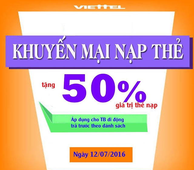 Viettel khuyến mãi 50% giá trị thẻ nạp ngày 11 - 14/7/2016