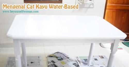 Mengenal Cat Kayu Water Based Yang Mudah Dikerjakan Perempuan