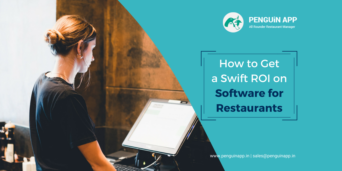 Swift ROI from Restaurant Management Software