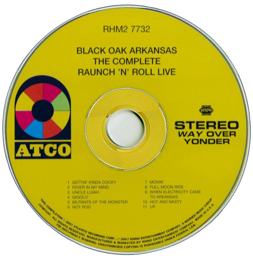 Rockasteria Black Oak Arkansas The Complete Raunch N Roll 1973