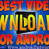 5 Best Video Downloader Apps For Android ~ Androidhatworld