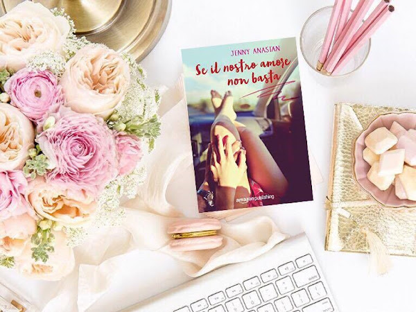 Recensione Se l'Amore Non Basta Di Jenny Anastan