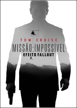 Missão: Impossível - Efeito Fallout Dublado