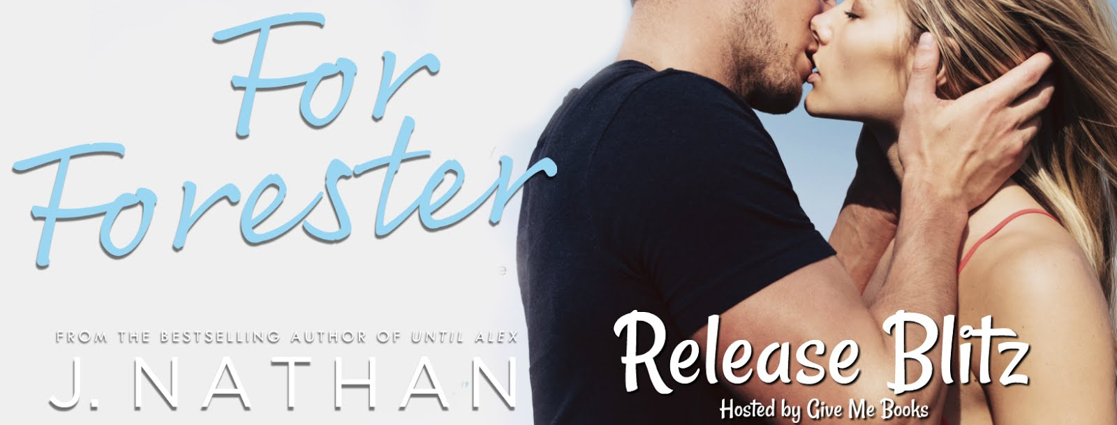 For Forester Release Blitz