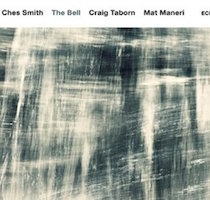 Ches Smith Trio - The Bell