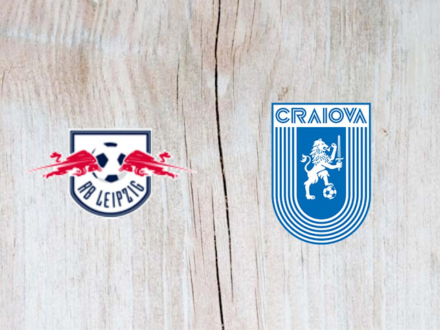 Watch RB Leipzig vs Universitatea Craiova - Highlights - 09 August 2018