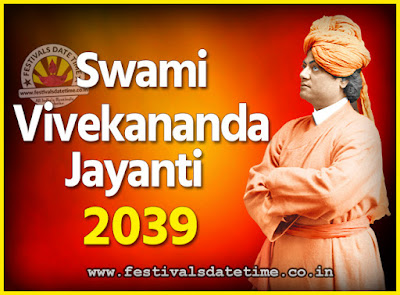 2039 Swami Vivekananda Jayanti Date & Time, 2039 National Youth Day Calendar