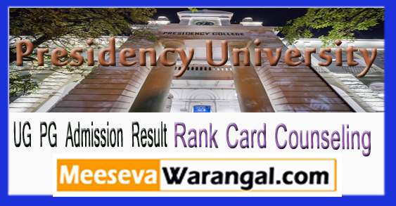 Presidency University UG PG Admission Result Rank Card Counseling 2018