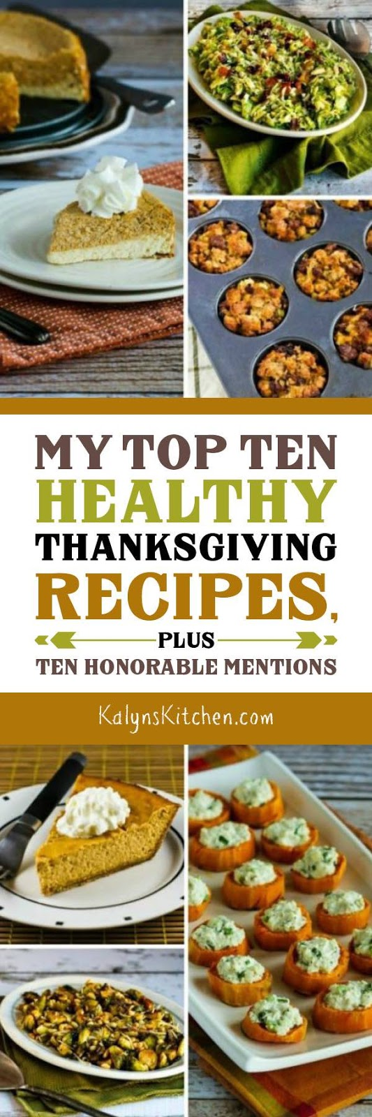 Top Ten Healthy Thanksgiving Recipes, plus Ten Honorable Mentions found on KalynsKitchen.com