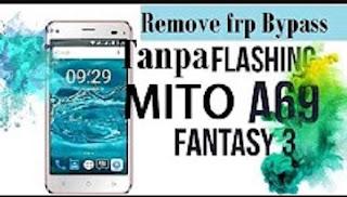 Cara FRP Bypass Email Verifikasi Pada Mito A69