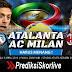 Prediksi Sepakbola Malam Ini | Atlanta vs AC Milan