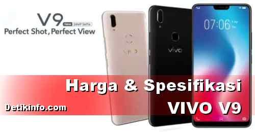 Spesifikasi dan harga HP VIVO V9 terbaru