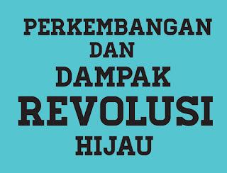 Pengertian dan Dampak Revolusi Hijau Indonesia