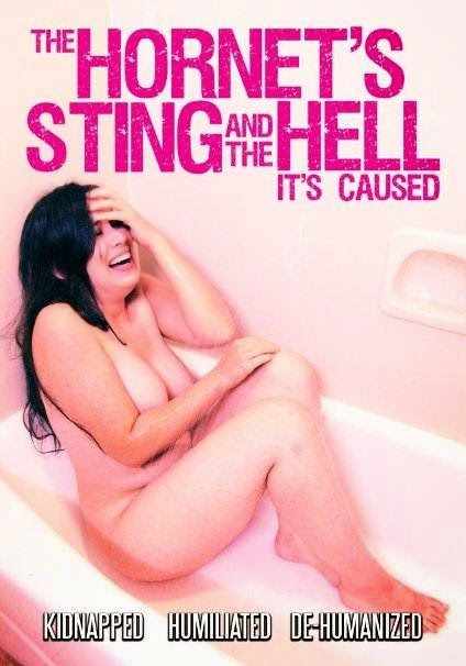 [18+] The Hornet's Sting and the Hell It's Caused (2014) DVDRip x264 200MB Poster