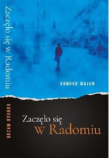 """""""Zaczęło się w Radomiu"""" Konrad Mazur"""