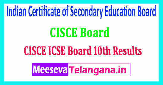 ICSE 10th Result 2019 Indian Certificate of Secondary Education Board 10th Class Results