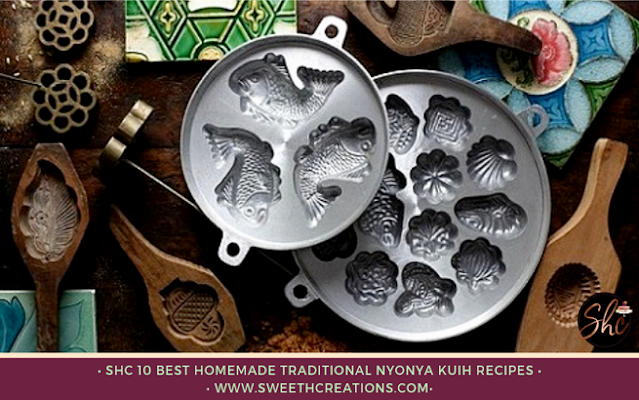 SHC 10 BEST HOMEMADE TRADITIONAL NYONYA KUIH RECIPES