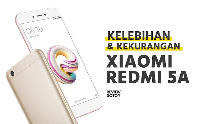 apa Kelebihan dan Kekurangan Xiaomi Redmi 5A