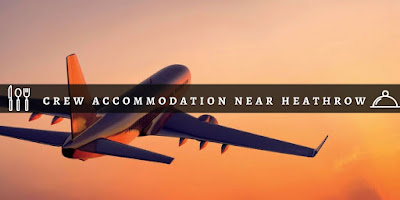 crew accommodation Heathrow airport
