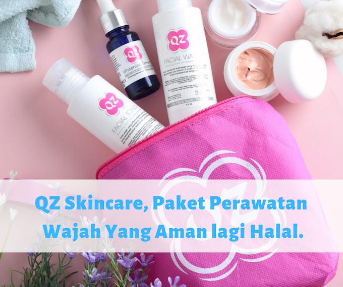 QZ Skincare, Paket Perawatan Wajah Yang Aman lagi Halal.