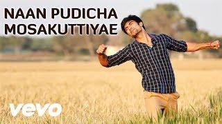 Eetti – Naan Pudicha Mosakuttiyae VIdeo _ Adharvaa, Sri Divya _ G.V. Prakash Kumar