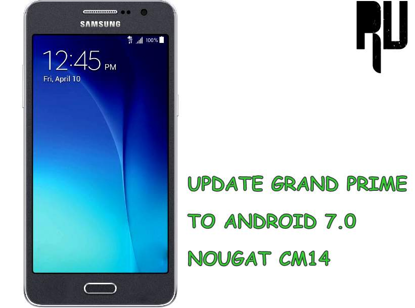 cm14 update galaxy grand prime to android nougat 7 0 n root update. Black Bedroom Furniture Sets. Home Design Ideas