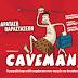 Ιωάννινα:Ο «Caveman» επιστρέφει   στο Θέατρο Έκφραση!