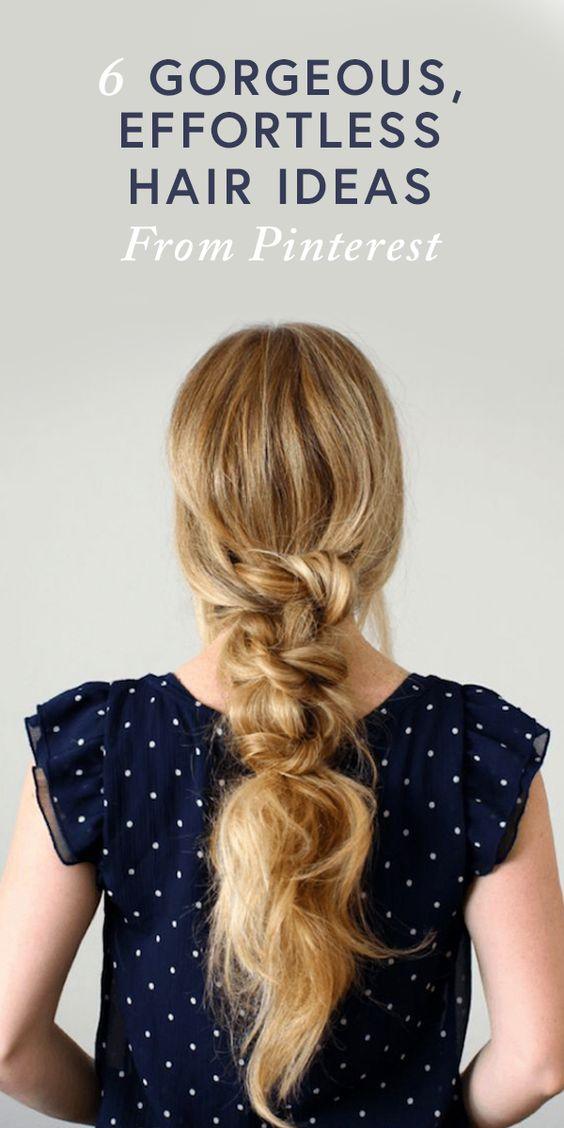 6 Gorgeous, Effortless Hair Ideas