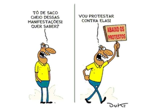 TÔ DE SACO CHEIO DESSAS MANIFESTAÇÕES! QUER SABER? VOU PROTESTAR CONTRA ELAS! ABAIXO OS PROTESTOS