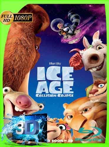 Ice Age Collision Course(2016) Latino Full 3D SBS 1080P [GoogleDrive] dizonHD