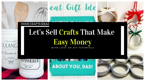 Let's Sell Crafts That Make Easy Money