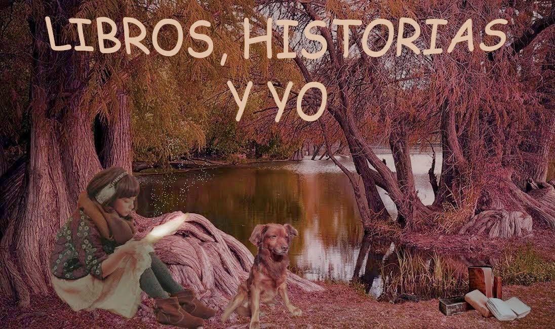 http://libroshistoriasyyo.blogspot.com.es/