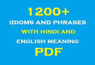 1200+ idioms and phrases with hindi and english meaning PDF