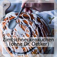 https://christinamachtwas.blogspot.com/2018/11/zimtschneckenkuchen-ohne-dr-oetker.html