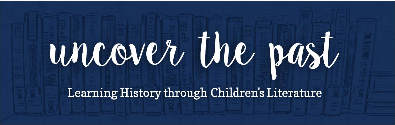 Uncover the Past: Learning History through Children's Literature