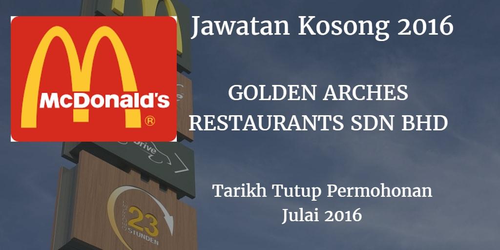 Jawatan Kosong GOLDEN ARCHES RESTAURANTS SDN BHD  Julai 2016