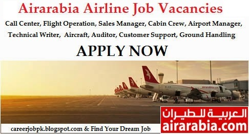 Jobs Opportunity in Air Arabia Airlines 2016