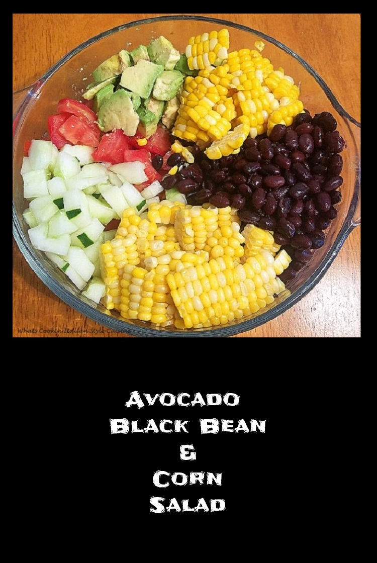 Avocado Black Bean And Corn Salad What S Cookin Italian