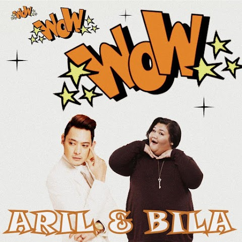 Aril & Bila - Wow MP3