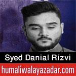 http://www.humaliwalayazadar.com/2016/09/syed-danial-rizvi-nohay-2017.html
