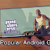 Top 5 Most Popular Android Games