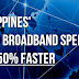 Philippines' Fixed Broadband Internet Speeds Now 50% Faster, Thanks to Fiber