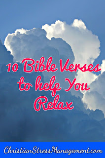 10 Bible Verses to help you relax