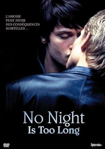 Ninguna Noche Dura Lo Suficiente - PELICULA - No Night Is Too Long - Inglaterra - 2002