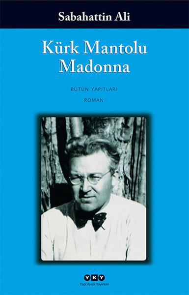 Sabahattin Ali – Kürk Mantolu Madonna