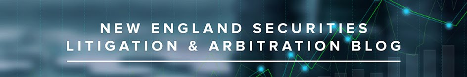 New England Securities Litigation & Arbitration Law Blog