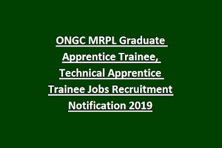 ONGC MRPL Graduate Apprentice Trainee, Technical Apprentice Trainee Jobs Recruitment Notification 2019