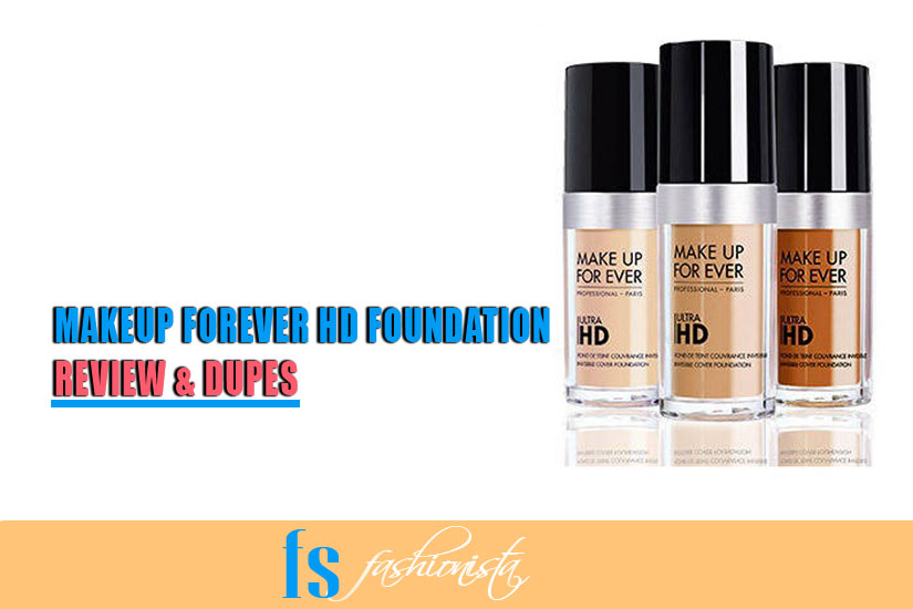 Makeup Forever HD Foundation Review, Swatches & Dupes