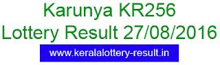 Karunya KR 256, Lottery result today 27-8-2016, Karunya KR256, Kerala Lottrey Result 27/8/2016, Karunya KR-256, Today's Kerala Lottery result Karunya (KR256)